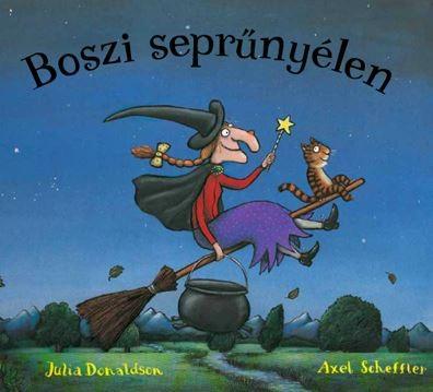Boszi seprűnyélen - Julia Donaldson angol gyerekkönyve magyarul