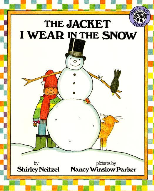 The Jacket I Wear In The Snow - angol gyerekkönyv téli ruhadarabokkal