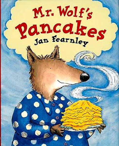 Mr Wolf's Pancake by Jan Fearnley